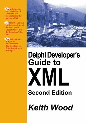 Delphi Developer's Guide to XML, 2nd Edition by BookSurge Publishing