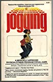 img - for Jogging: A Physical Fitness Program for All Ages Prepared By a Heart Specialist and a Famous Track Coach book / textbook / text book