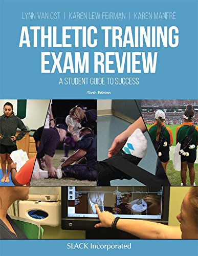 Athletic Training Exam Review: A Student Guide to Success Sixth Edition