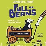 Full of Beans | Jennifer L. Holm