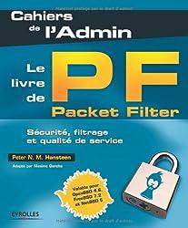 Le livre de Packet Filter : Sécurité, filtrage et qualité de service