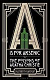 A is for Arsenic: The Poisons of Agatha Christ