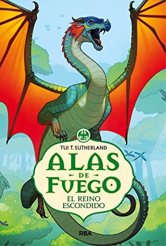 Alas de fuego. El reino escondido (FICCIÓN KIDS) (Spanish - Kids Ala
