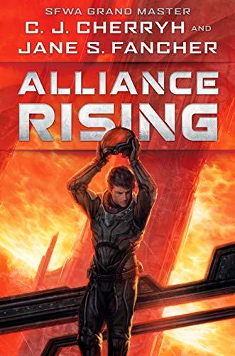 Alliance Rising by CJ Cherryh