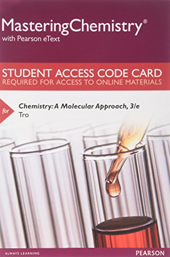 MasteringChemistry with Pearson eText -- Standalone Access Card -- for Chemistry: A Molecular Approach, Student Solutions Manual for Chemistry (3rd Edition)