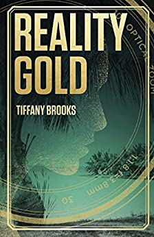 Reality Gold (The Shifting Reality Collection) by [Brooks, Tiffany]