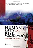 Human Safety and Risk Management, Second Edition 2nd Edition