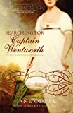Searching for Captain Wentworth, Jane Odiwe, 095457222X