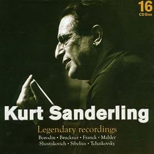 Kurt Sanderling: Legendary Recordings