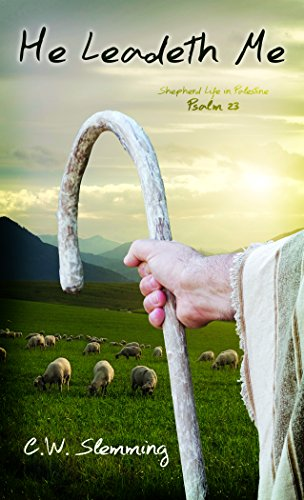 Price comparison product image He Leadeth Me: Shepherd Life in Palestine Psalm 23