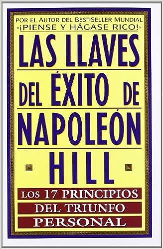 Las llaves del exito de napoleon napoleon hill 9788441401112 las llaves del exito de napoleon napoleon hill 9788441401112 amazon books fandeluxe Gallery
