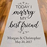 personalized aisle runner - Today IWill Marry My Best Friend Personalized Aisle Runner