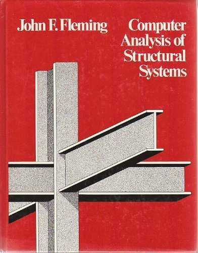 Computer Analysis of Structural Systems (Schaum's Outline Series in Civil Engineering)