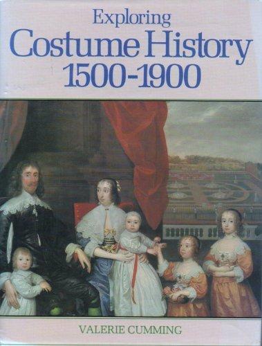 Exploring Costume History: 1500-1920
