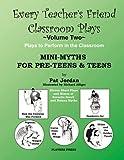 Mini-Myths for Pre-Teens and Teens, Pat Jordan, 0887349641