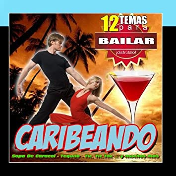 Spanish Caribe sound - Caribeando 12 Canciones Para Bailar Salsa Rumba Y Merengue - Amazon.com Music