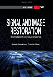 img - for Signal and Image Restoration:: Information-Theoretic Approaches (Press Monograph) by Joseph P. Noonan (2011-12-30) book / textbook / text book
