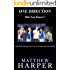 ONE DIRECTION: DID YOU KNOW?: A Killer Book Containing Gossip, Facts, Trivia, Images & Memory Recall Quiz: Suitable for Adults & Children (Matthew Harper)