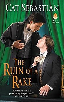 The Ruin of a Rake by [Sebastian, Cat]