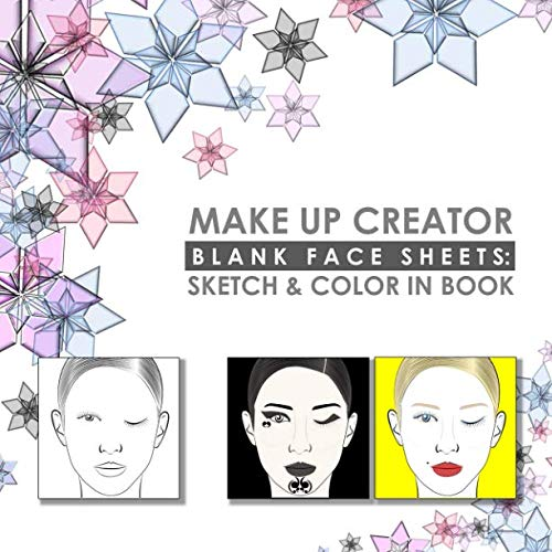 (Make Up Creator: Blank Face Sheets: Sketch & Color in)