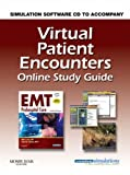 img - for Virtual Patient Encounters Online Study Guide for EMT Prehospital Care (Revised Reprint), 3e book / textbook / text book