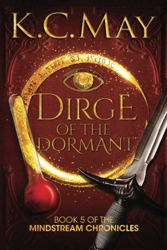 Download Dirge of the Dormant (The Mindstream Chronicles) (Volume 5) pdf