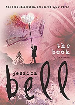 The Book (The Bell Collection) by [Bell, Jessica]