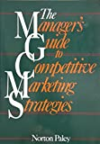 img - for Manager's Guide to Competitive Marketing Strategies book / textbook / text book
