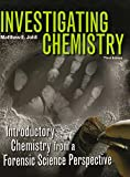 Investigating Chemistry and Student's Solutions Manual, Johll, Matthew, 1464126631