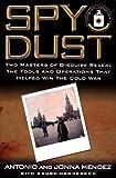 Spy Dust, Antonio J. Mendez, 0743428528