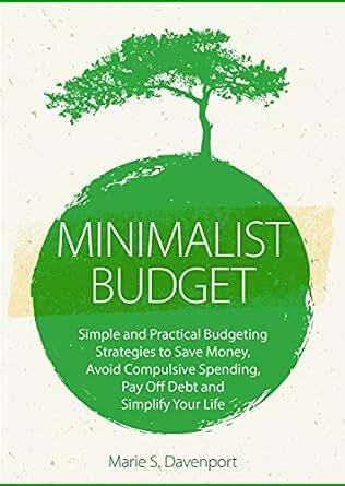 amazon com minimalist budget simple and practical budgeting