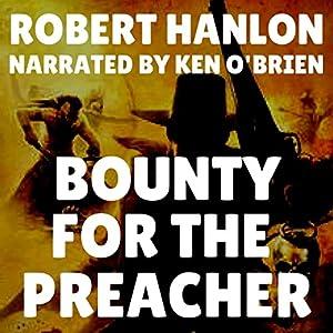 Bounty for the Preacher Audiobook