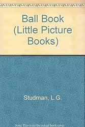 Ball Book (Little Picture Books)