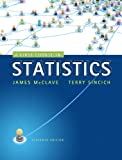 A First Course in Statistics, McClave, James T. and Sincich, Terry, 0321828224