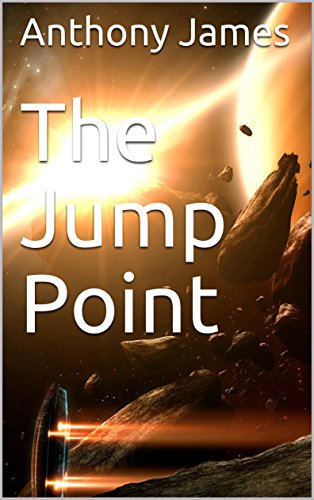 The Jump Point (The Sirona Cycle Book 1)