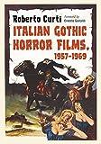 Italian Gothic Horror Films, 1957–1969