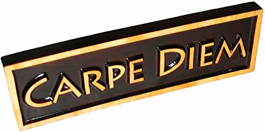 """""""Carpe Diem"""" (Seize the Day), Decorative Wood Sign Plaque, Carved & Stained, 10"""" x 3"""""""