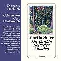 Die dunkle Seite des Mondes Audiobook by Martin Suter Narrated by Gert Heidenreich