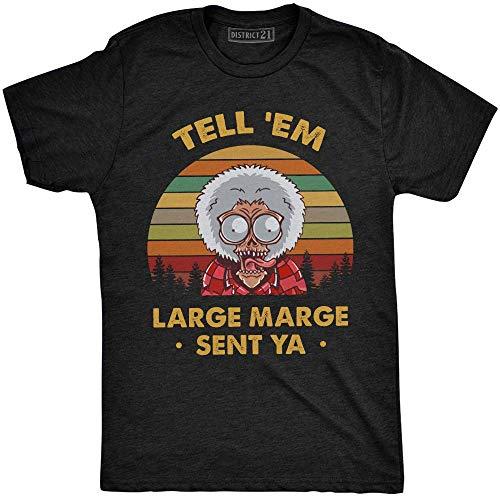 Tell 'Em Large Marge Sent Ya Vintage Retro T-Shirt Pee-wee's Big Adventure Pee-Wee Herman Black