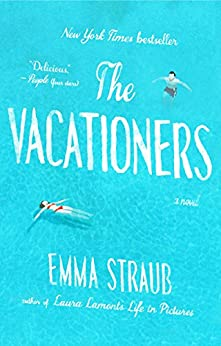 The Vacationers: A Novel by [Straub, Emma]