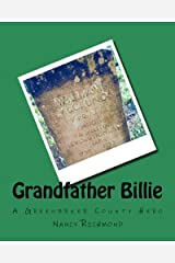 Grandfather Billie: A Greenbrier County Hero Paperback