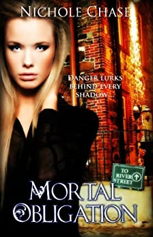 Mortal Obligation (The Dark Betrayal Trilogy Book 1) by [Chase, Nichole]