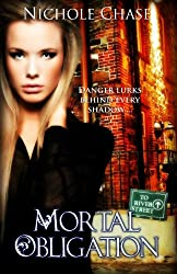Mortal Obligation (The Dark Betrayal Trilogy Book 1)
