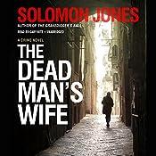 The Dead Man's Wife: Mike Coletti, Book 3   Solomon Jones