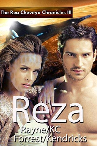 The Rea Cheveyo Chronicles: Reza