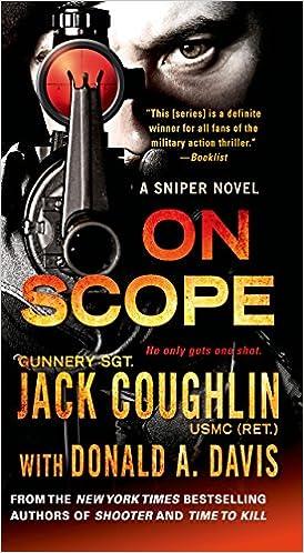 Book On Scope: A Sniper Novel (Kyle Swanson Sniper Novels)