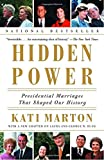 img - for Hidden Power: Presidential Marriages That Shaped Our History book / textbook / text book