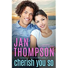 Cherish You So: A Multiethnic Christian Romance (Savannah Sweethearts)
