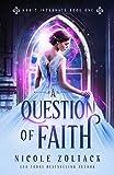 A Question of Faith (Magic Incarnate Book 1)