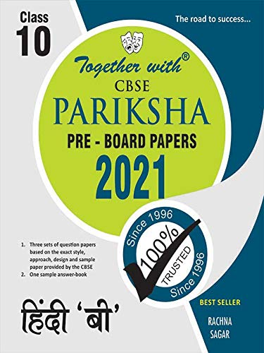 Together with Hindi B CBSE Pariksha Pre-Board Papers for Class 10 (Examination 2021)